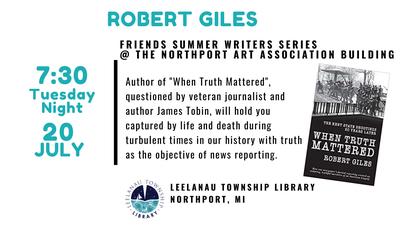 Summer Writer's Series - Robert Giles