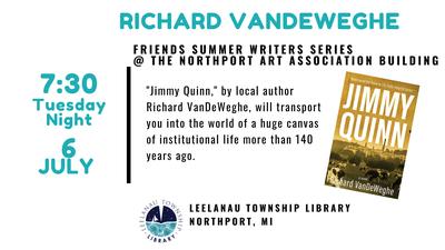 Summer Writer's Series - Richard VanDeWeghe